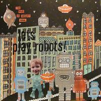 Lets_play_robots